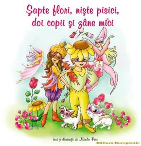 Doi copii, niște pisici, șapte flori și zâne mici
